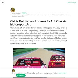 Old is Bold when it comes to Art: Classic Motorsport Art