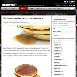 EFS Classic: Pancakes Pack on Pounds of Muscle