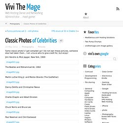Classic Photo's of Celeberties | Vivi The Mage