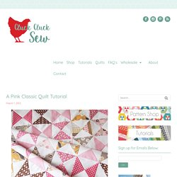 A Pink Classic Quilt Tutorial