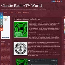 The Green Hornet Radio Series.
