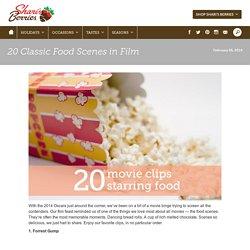 20 Classic Food Scenes in Film - Shari's Berries Blog
