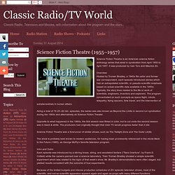 Classic Radio/TV World: Science Fiction Theatre (1955–1957)