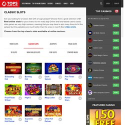 Classic Slots - 3 Reel Online Slots, Play now!