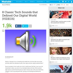 8 Classic Tech Sounds that Defined Our Digital World [VIDEOS]