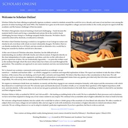 Scholars Online: Classical Christian Education for the College-Bound Student