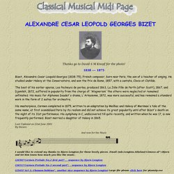 Classical musical midi, a good place to read a composers biography with a list classical midi files for download.