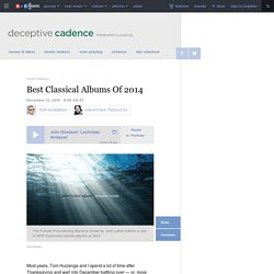 Best Classical Albums Of 2014 : Deceptive Cadence