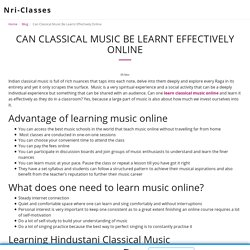 How effective is learning classical music online?