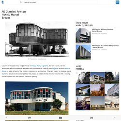 AD Classics: Ariston Hotel / Marcel Breuer