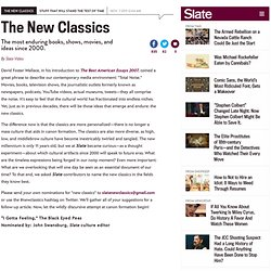 The New Classics: The most enduring books, shows, movies, and ideas since 2000