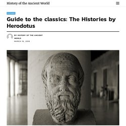 Guide to the classics: The Histories by Herodotus - History of the Ancient World