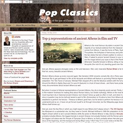 Pop Classics: Top 5 representations of ancient Athens in film and TV