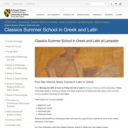 Classics Summer School in Greek and Latin - University of Wales Trinity Saint David