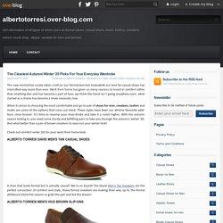 The Classiest Autumn/ Winter '20 Picks For Your Everyday Wardrobe - albertotorresi.over-blog.com