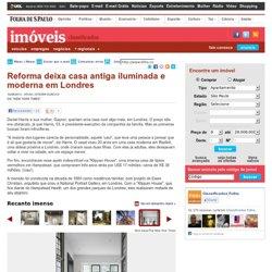 Imóveis - Reforma deixa casa antiga iluminada e moderna em Londres - 14/08