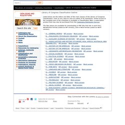 Library of Congress Classification Outline - Classification - Cataloging and Acquisitions