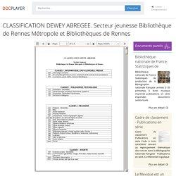 CLASSIFICATION DEWEY ABREGEE. Secteur jeunesse Bibliothèque de Rennes Métropole et Bibliothèques de Rennes