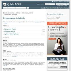 personnages de la bible - classification thématique - Encyclopædia Universalis