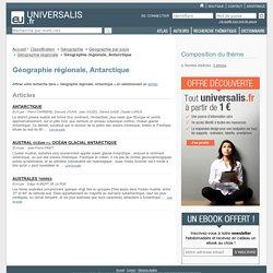 géographie régionale, antarctique - classification thématique - Encyclopædia Universalis