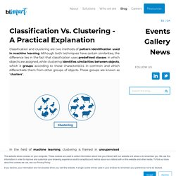 Classification Vs. Clustering - A Practical Explanation