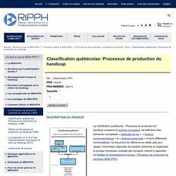 Classification québécoise: Processus de production du handicap
