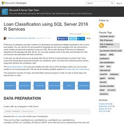Loan Classification using SQL Server 2016 R Services – Microsoft R Server Tiger Team