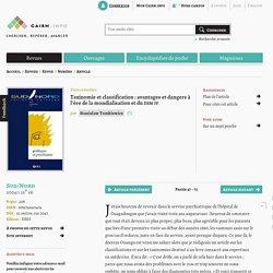 Taxinomie et classification : avantages et dangers à l'ère de la mondialisation et du dsm iv
