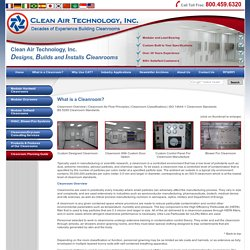 What is a Cleanroom? Cleanroom Classifications, Class 1, 10, 100, 1,000, 10,000, 100,000, ISO Standard 14644, Cleanroom Definition
