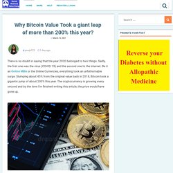 Why Bitcoin Value Took a giant leap of more than 200% this year? - Free Classified Advertisement Website India Worldwide