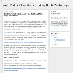 Auto Delux Classified script by Eagle Technosys: The Billionaire Guide on Auto Classified Script That Helps You Get Rich