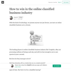 How to win in the online classified business industry