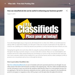 How can classified ad site can be useful in enhancing your business growth?