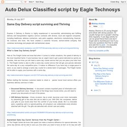 Auto Delux Classified script by Eagle Technosys: Same Day Delivery script surviving and Thriving