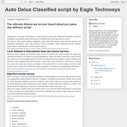 Auto Delux Classified script by Eagle Technosys: The ultimate Advice we've ever heard about pro same day delivery script