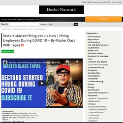 Hiring Employees During COVID 19 ~ By Master Class With Tapas - India , India - Network Classifieds