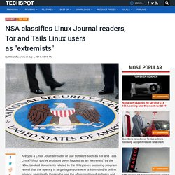 "NSA classifies Linux Journal readers, Tor and Tails Linux users as ""extremists"""