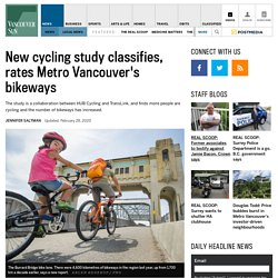 New cycling study classifies, rates Metro Vancouver's bikeways