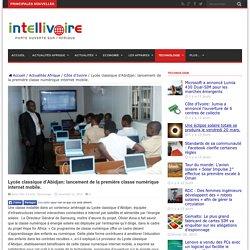Lycée classique d'Abidjan: lancement de la première classe numérique internet mobile.