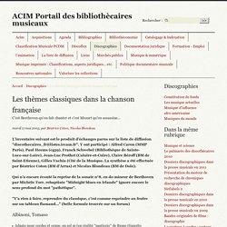 Les thèmes classiques dans la chanson française - ACIM Portail des bibliothècaires musicaux