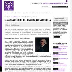 Les auteurs : Smith et Ricardo, les classiques — Sciences économiques et sociales