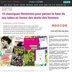 10 classiques féministes pour penser le futur de nos luttes en faveur des droits des femmes