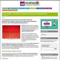 Libre Théâtre : 125 auteurs classiques français à lire gratuitement