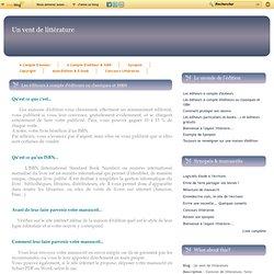 Les éditeurs à compte d'éditeurs ou classiques et ISBN - Un vent de littérature
