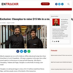 Classplus to raise $15 Mn in a round led by Falcon Edge