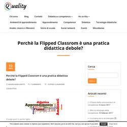 Perchè la Flipped Classrom è una pratica didattica debole? – Apprendere