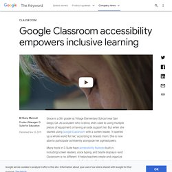Google Classroom accessibility empowers inclusive learning