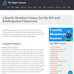 Free classroom family members games and activities for children.