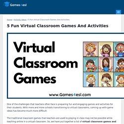 5 Fun Virtual Classroom Games And Activities