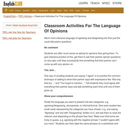Classroom Activities For The Language Of Opinions
